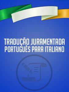 Tradução Juramentada Português para Italiano