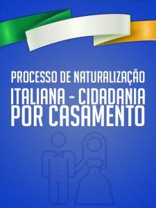 Processo de Naturalização Italiana - Cidadania por Casamento