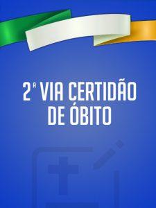 2ª Via Certidão de Óbito Brasileira