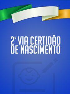 2ª Via Certidão de Nascimento Brasileira